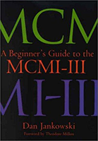 A Beginner's Guide to the MCMI-III