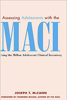 Assessing Adolescents with the MACI