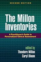The Millon Inventories: Clinical and Personality Assessment, 2nd Edition